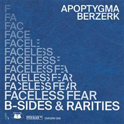 Faceless Fear (B​-​Sides & Rarities)