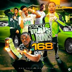 Strictly 4 Traps N Trunks 168